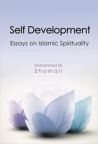 Self Development: Essays on Islamic Spirituality