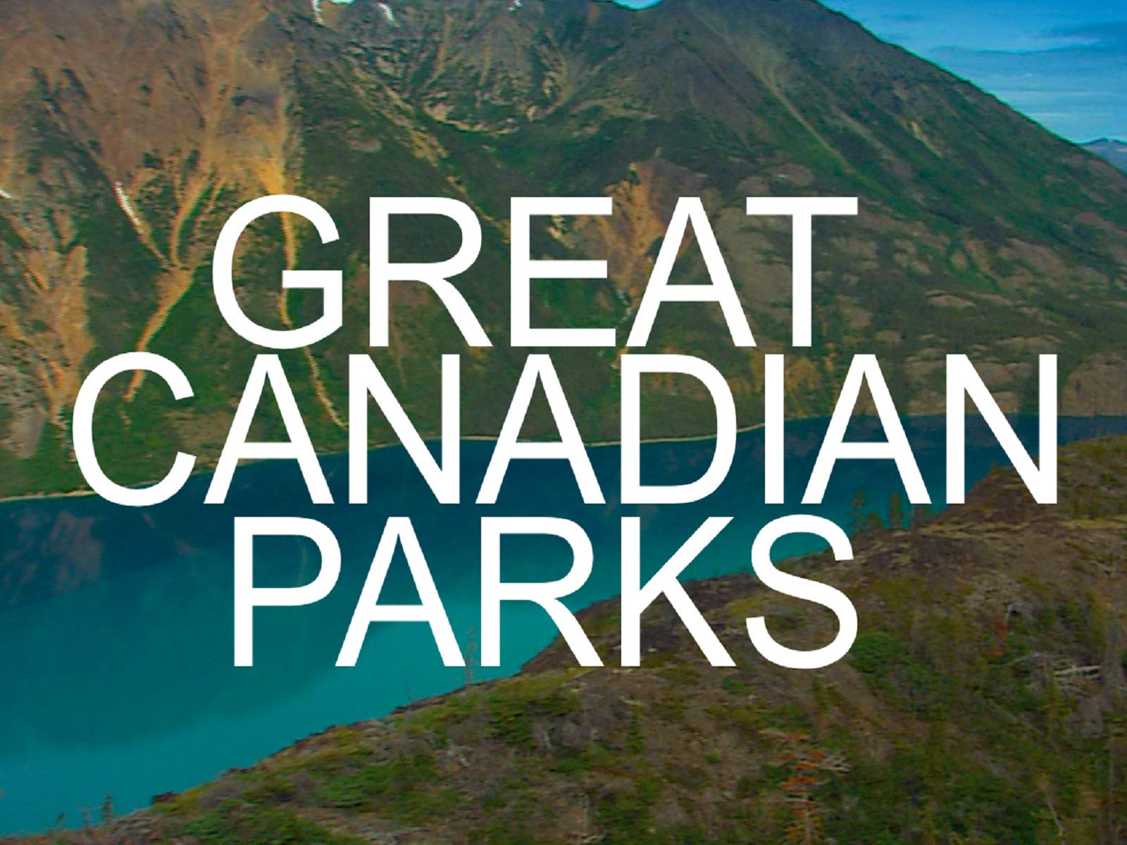 Great Canadian Parks on Amazon Prime Instant Video UK