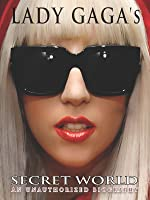 Lady Gaga's Secret World