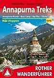 Annapurna Treks: Annapurna-Runde - Base Camp - Nar Phu - Tilicho Lake. Alle Etappen. Mit GPS-Daten (Rother Wanderführer)