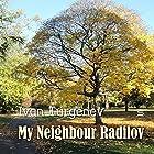 My Neighbour Radilov Hörbuch von Ivan Turgenev Gesprochen von: Max Bollinger