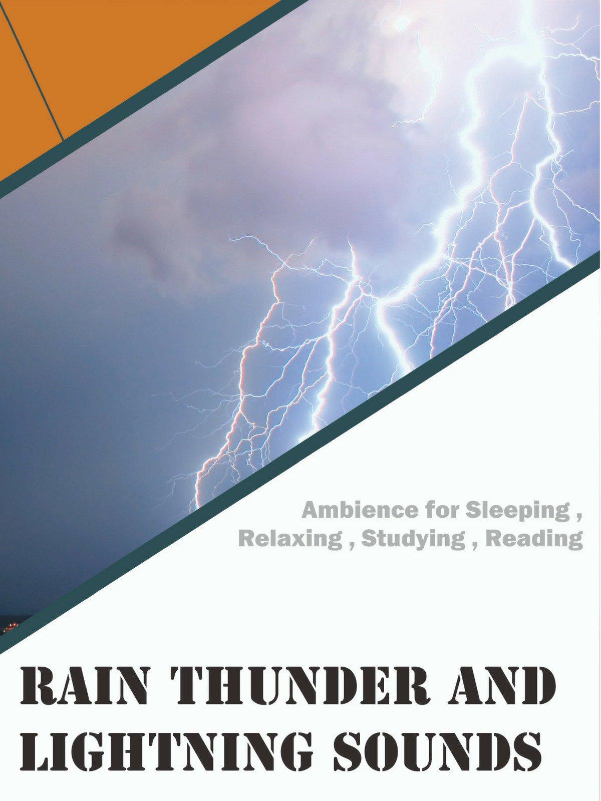 Rain Thunder and Lightning Sounds