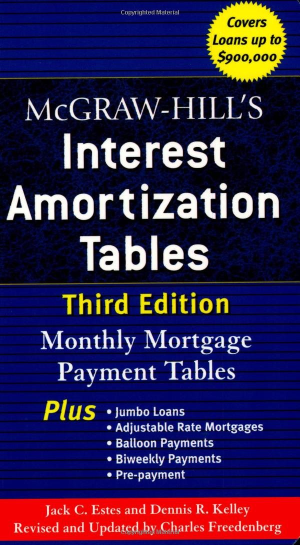 McGraw-Hill's Interest Amortization Tables, Third Edition: Jack ...