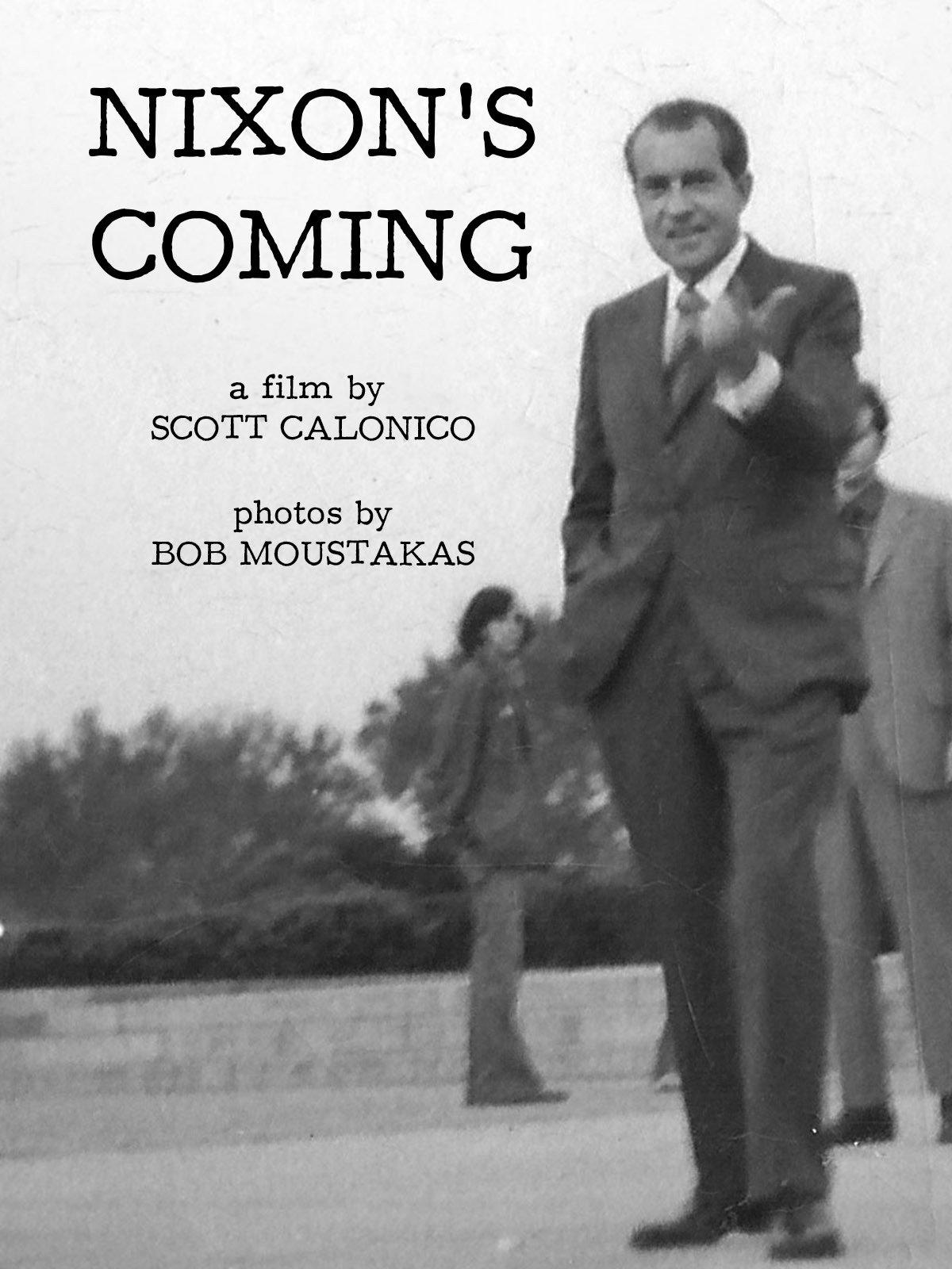 Nixon's Coming
