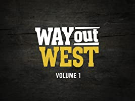 Way Out West Season 1