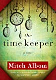 71qqCEf8niL. SL160  The Time Keeper By Mitch Albom