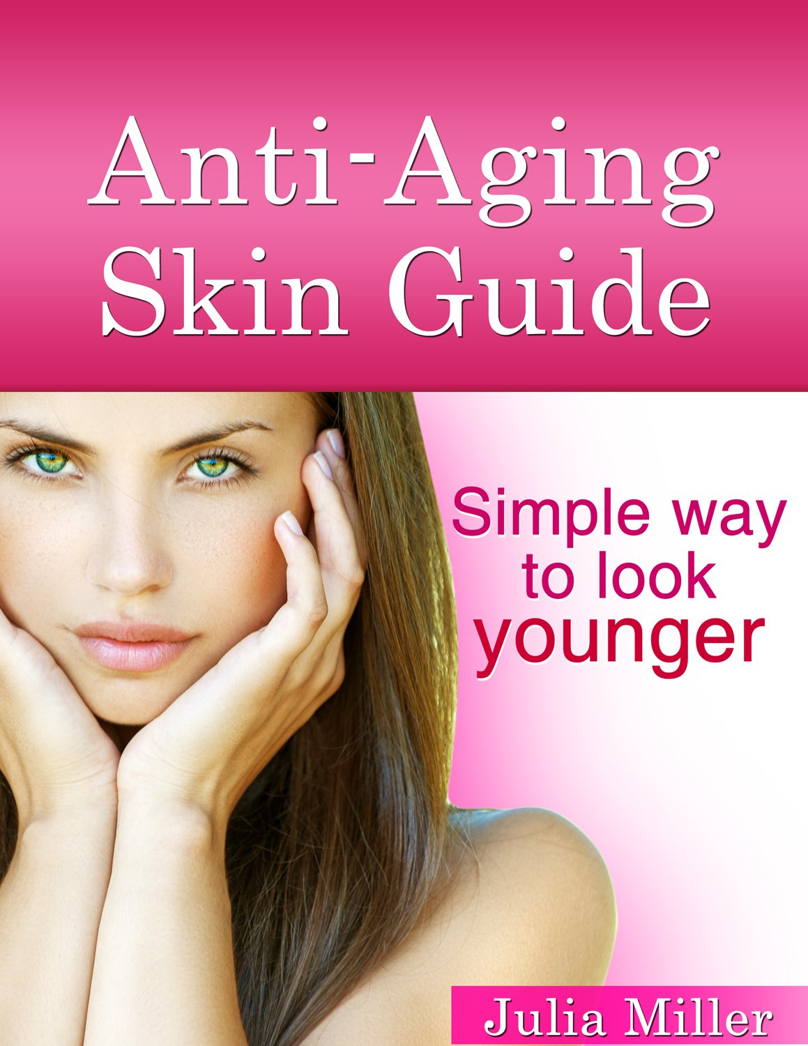 http://www.amazon.com/Anty-Aging-Skin-Guide-Simple-younger-ebook/dp/B00Q0Q1I86/ref=sr_1_10?s=digital-text&ie=UTF8&qid=1416768549&sr=1-10&keywords=anti-aging+skin+guide