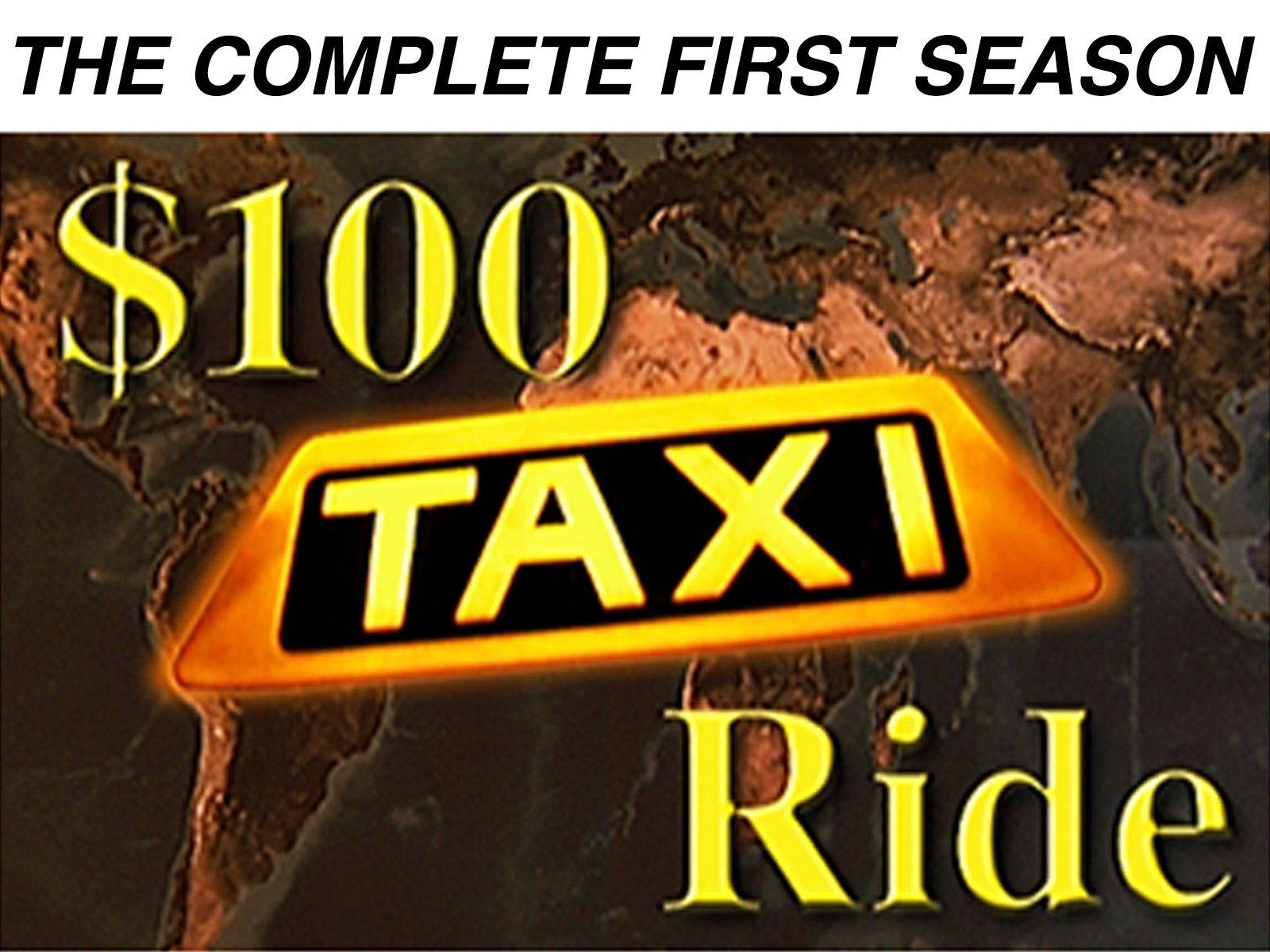 $100 Taxi Ride - Season 1