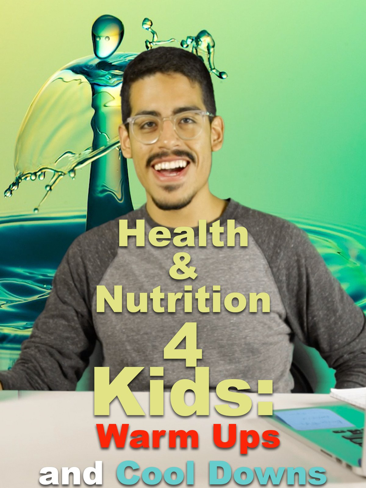 Health and Nutrition 4 Kids: Warm Ups and Cool Downs