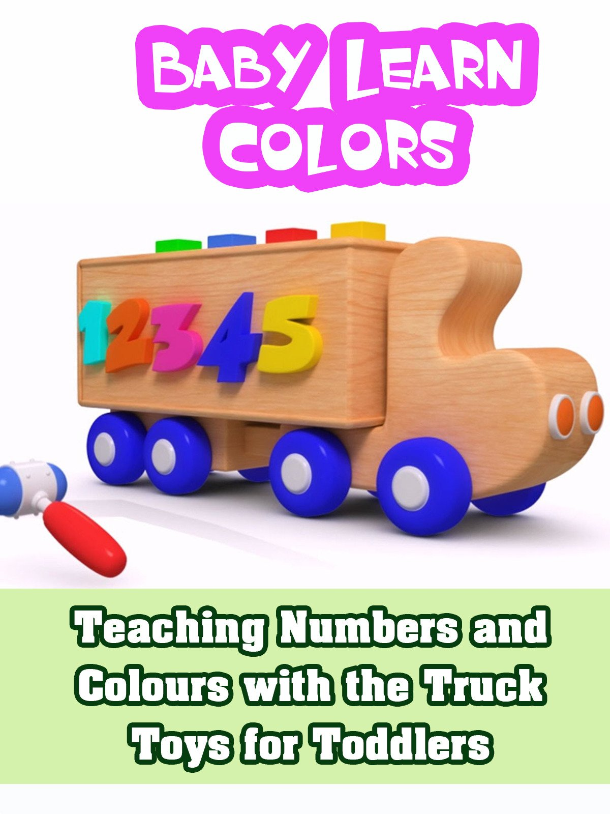 Teaching Numbers and Colours with the Truck Toys for Toddlers