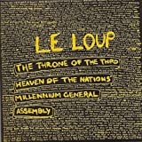 Le Loup The Throne Of The Third Heaven Of The Nations Millennium General Assem