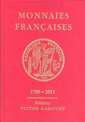 Monnaies Françaises 1789-2011 par Francesco Pastrone