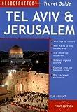 Tel Aviv and Jerusalem Travel Pack (Globetrotter Travel Packs)