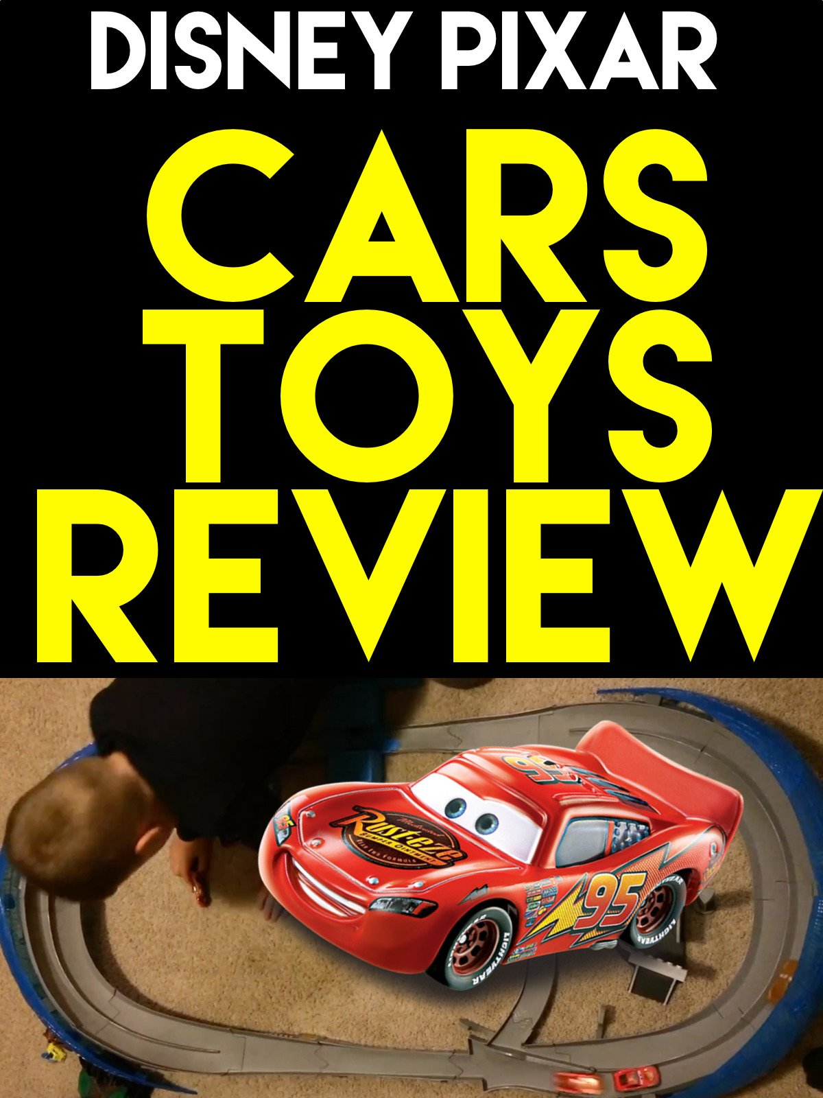Review: Disney Pixar Cars Toys Review