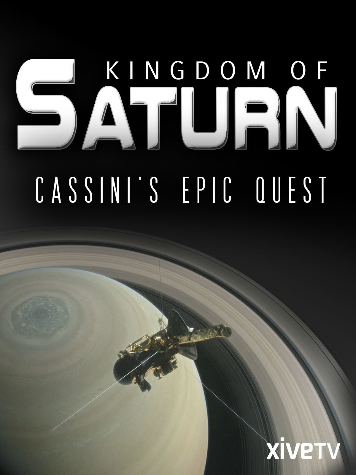 Kingdom of Saturn: Cassini's Epic Quest