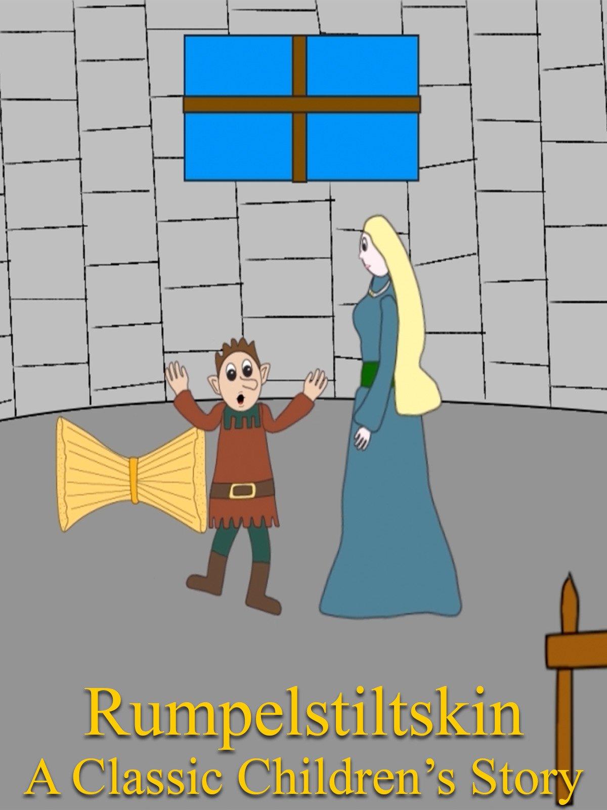 Rumpelstiltskin A Classic Children's Story