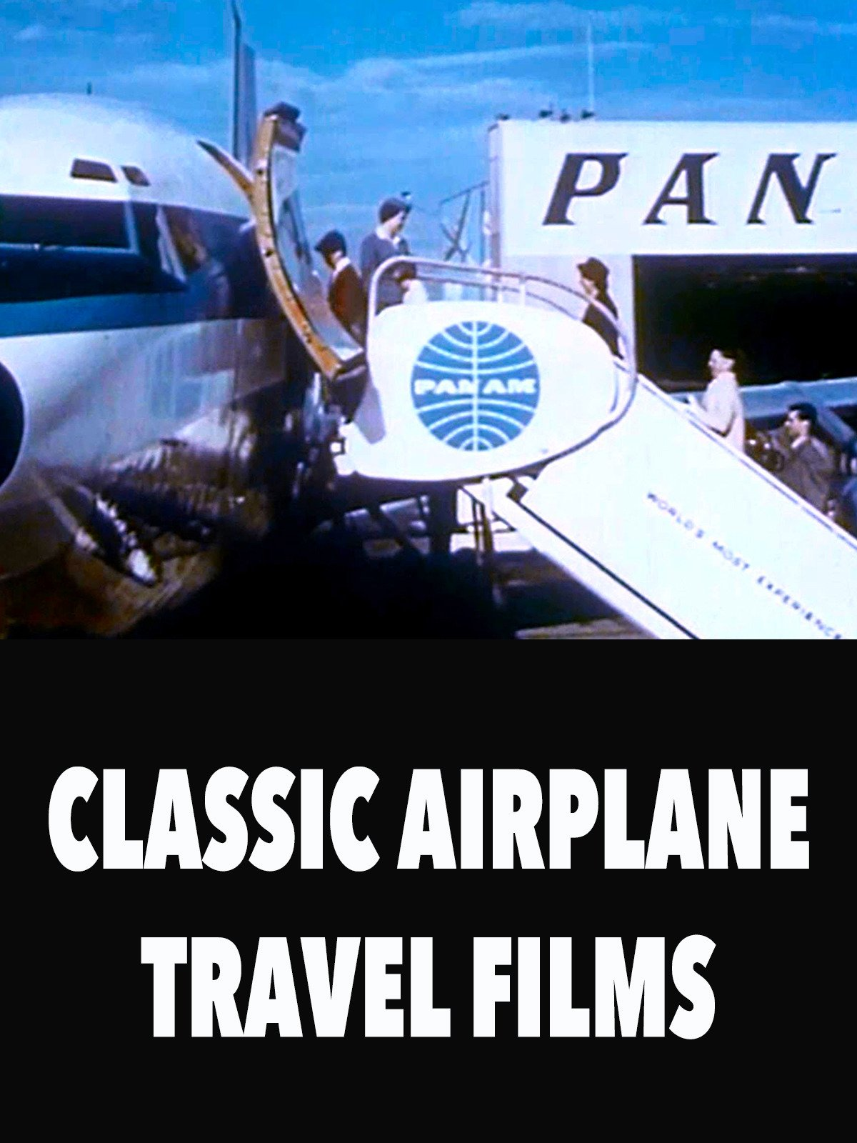 Classic Airplane Travel Films