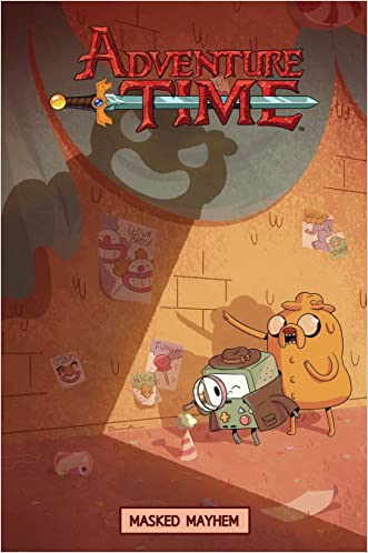 Adventure Time Original Graphic Novel Vol. 6: Masked Mayhem written by Kate Leth
