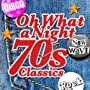 Oh What A Night - 70's Classics <a href=&quot;http://www.amazon.co.uk/Oh-What-Night-70s-Classics/dp/artist-redirect/B00A69FGE0&quot;>Various artists</a><span class=&quot;byLinePipe&quot;> | </span><span class=&quot;byLinePipe&quot;>Format:</span> MP3 Download