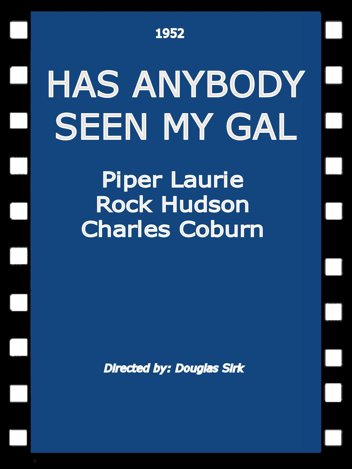 Has Anybody Seen My Gal on Amazon Prime Instant Video UK