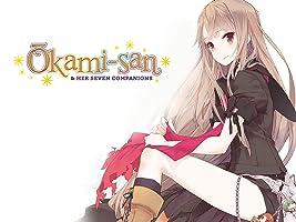 Okami-san and Her Seven Companions Season 1