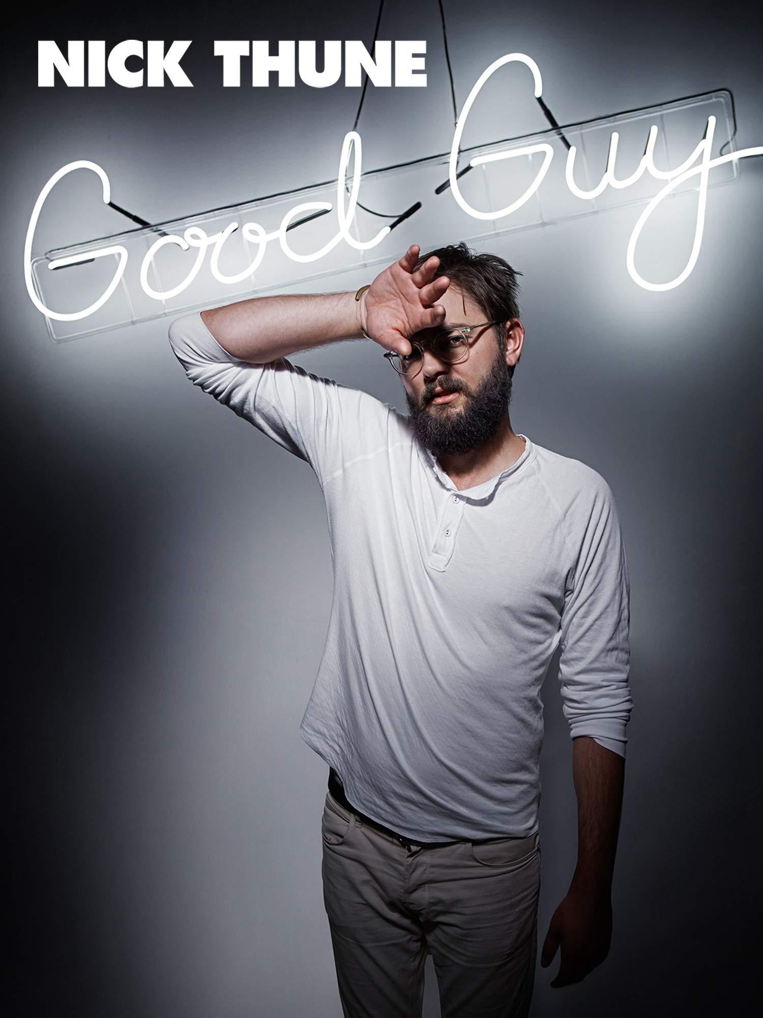 Nick Thune: Good Guy on Amazon Prime Video UK