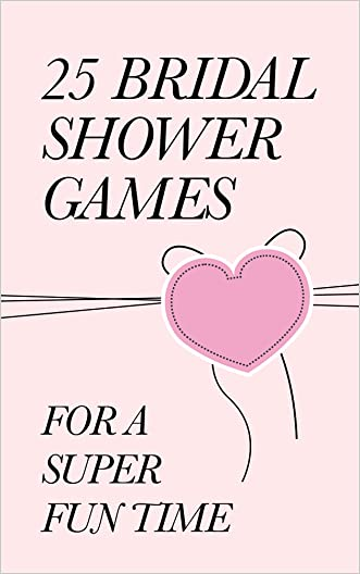 25 Bridal Shower Games for a super fun time (The A to Z Books)
