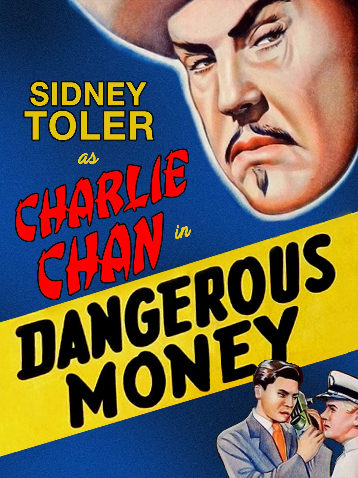 Dangerous Money - Sidney Toler As Charlie Chan