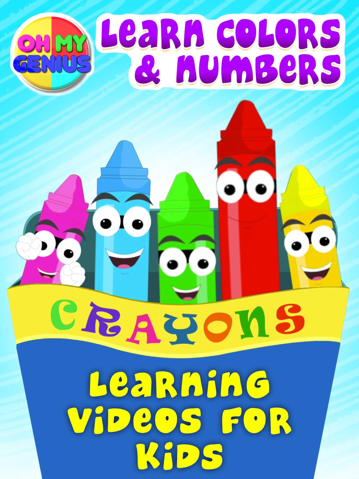 Oh My Genius - Learn Colors and Numbers (Learning Videos for Kids)
