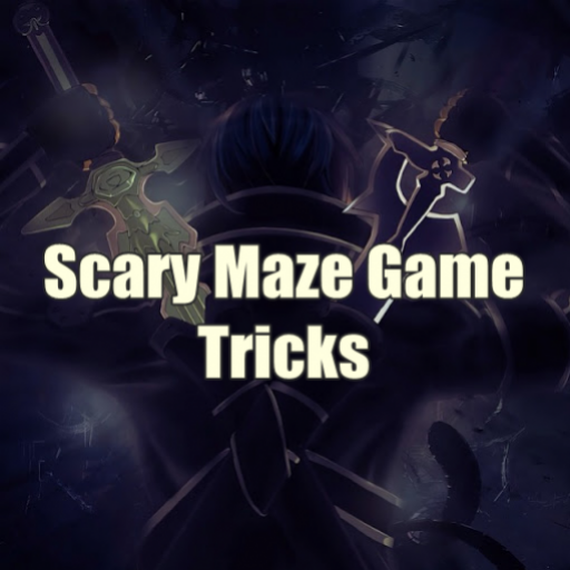 Scary Maze Game Tricks