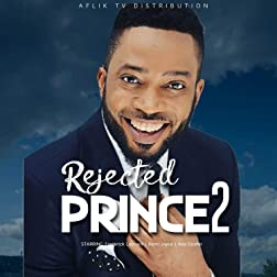 Rejected Prince 2