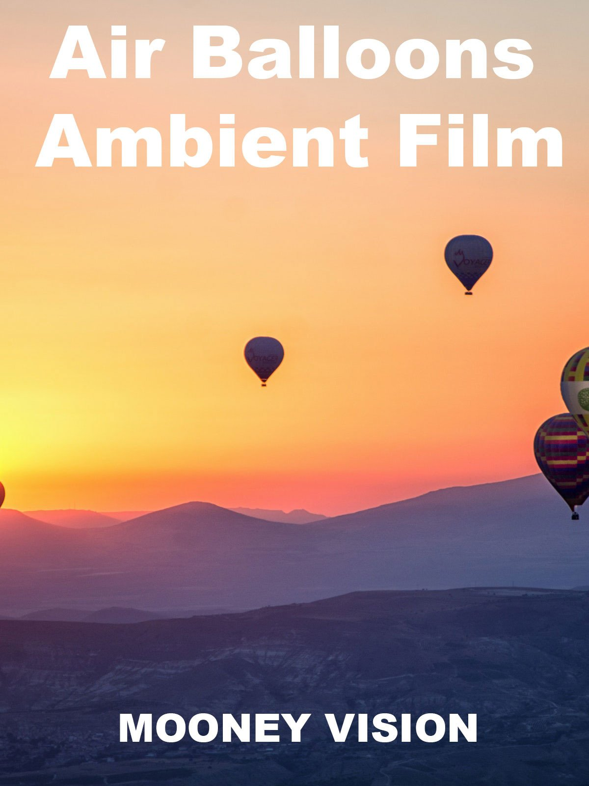 Air Balloons Ambient Film