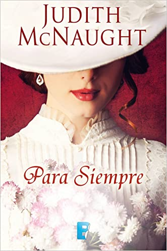 Para siempre (Spanish Edition) written by Judith Mcnaught