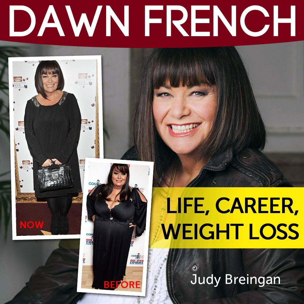 Dawn French Weight Loss DAWN FRENCH Life  Career