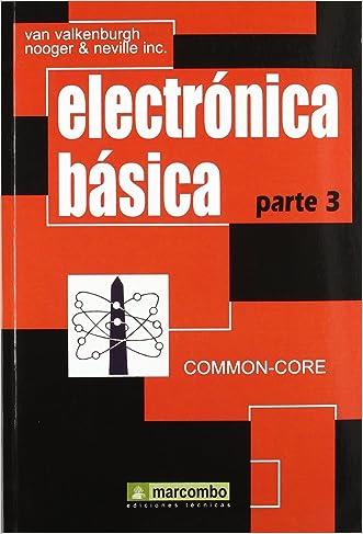Electrónica Básica, Parte 3 (Spanish Edition) written by Unknown
