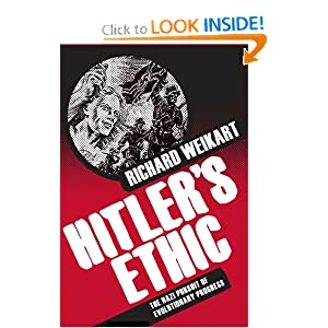 Hitler's Ethic: The Nazi Pursuit of Evolutionary Progress