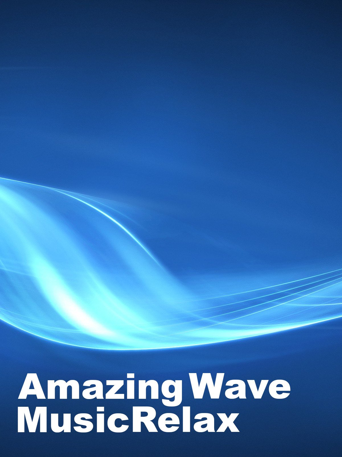 Amazing Wave Music Relax