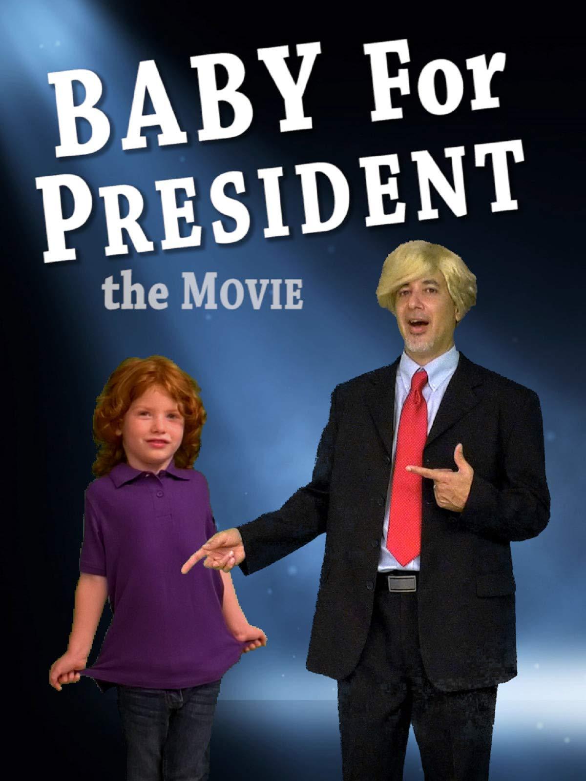 Baby For President