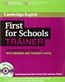 First for Schools Trainer Six Practice Tests with Answers and Audio CDs (3) (Authored Practice Tests)
