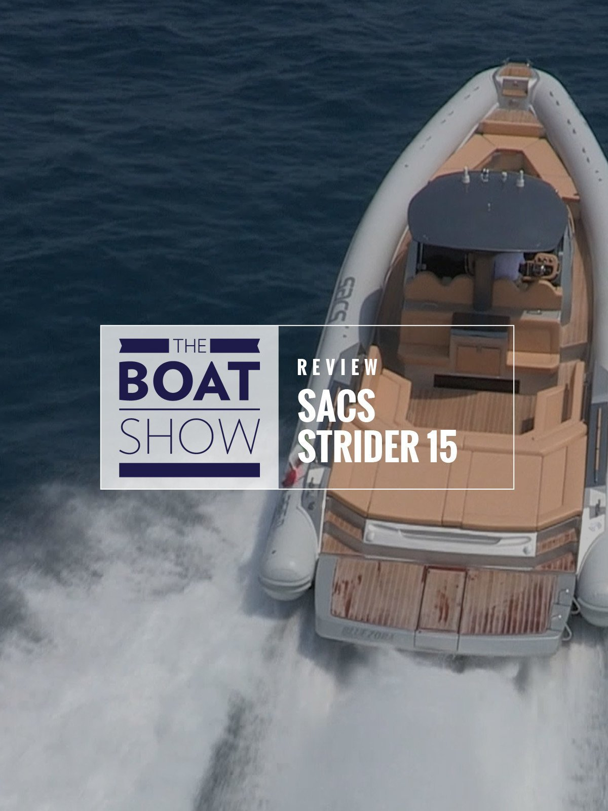 Review: Sacs Strider 15 - The Boat Show on Amazon Prime Video UK