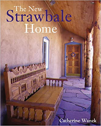 New Strawbale Home, The