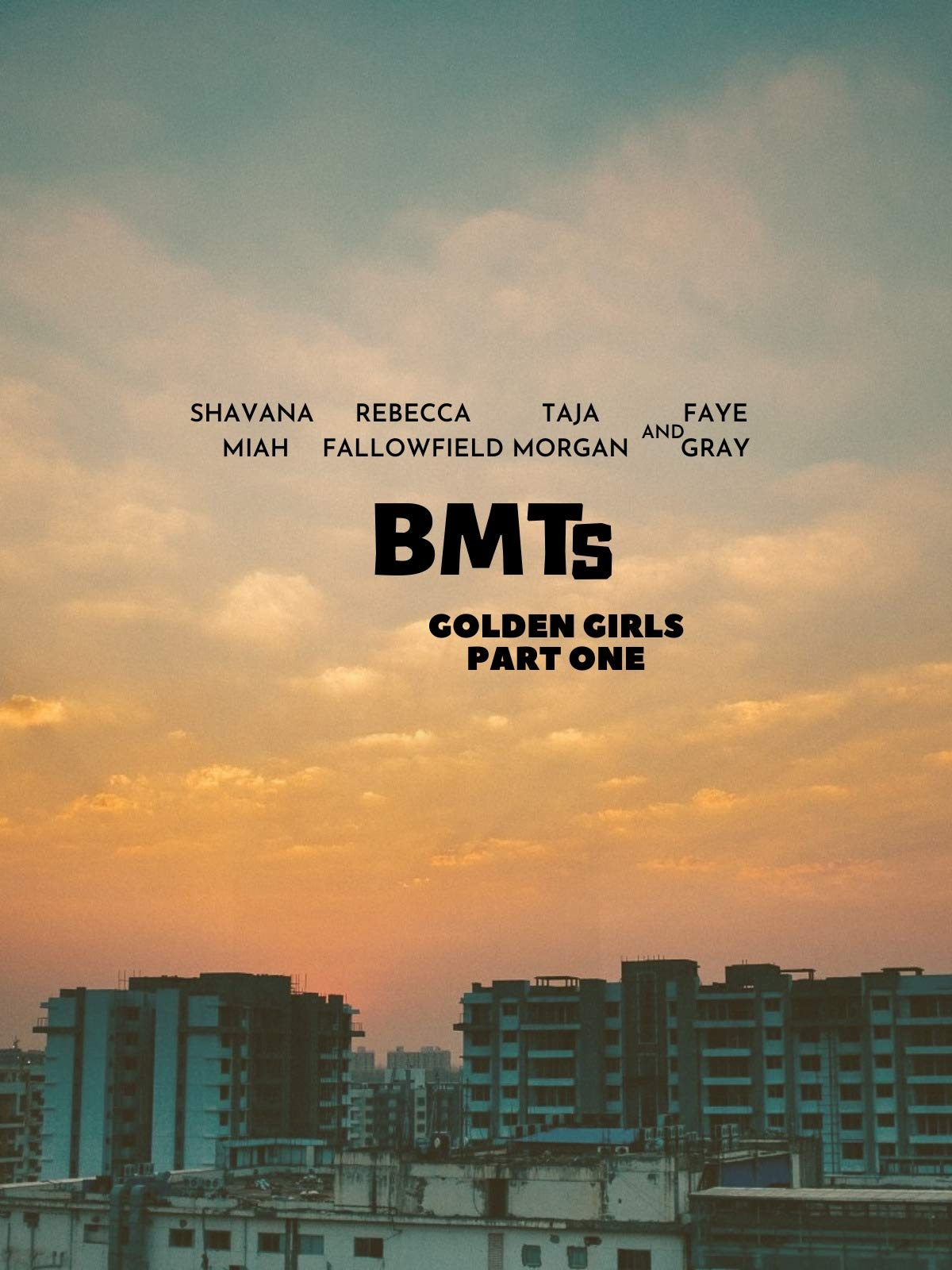B.M.Ts Golden Girls Part One