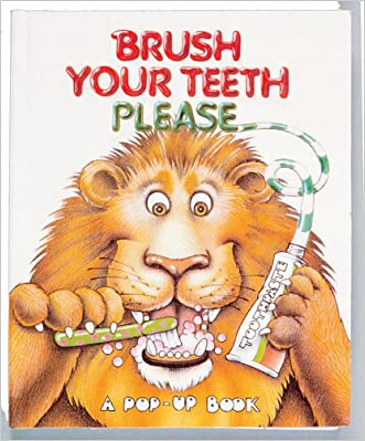 Brush Your Teeth Please (Pop-Up)