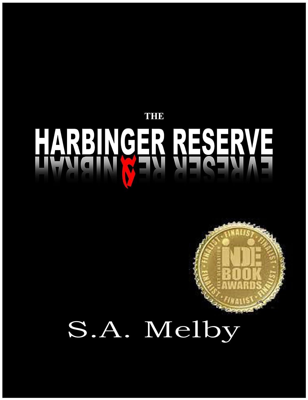 The Harbinger Reserve