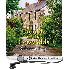 Trouble in the Cotswolds (Unabridged)
