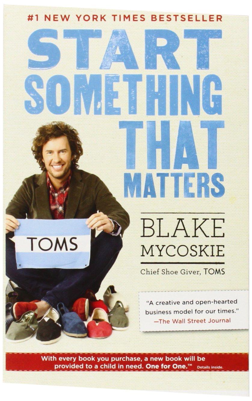 Start Something That Matters ISBN-13 9780812981445