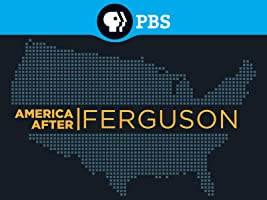 America After Ferguson Season 1