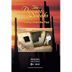 The Desert Speaks #1101: Floating Down the Past