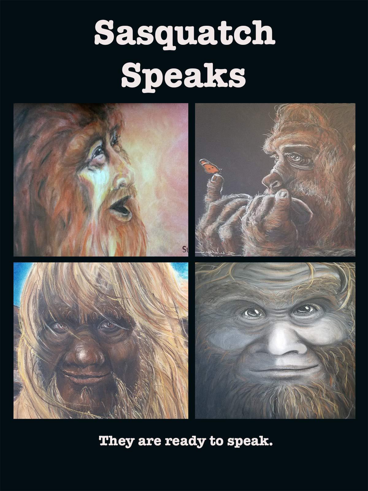 Sasquatch Speaks