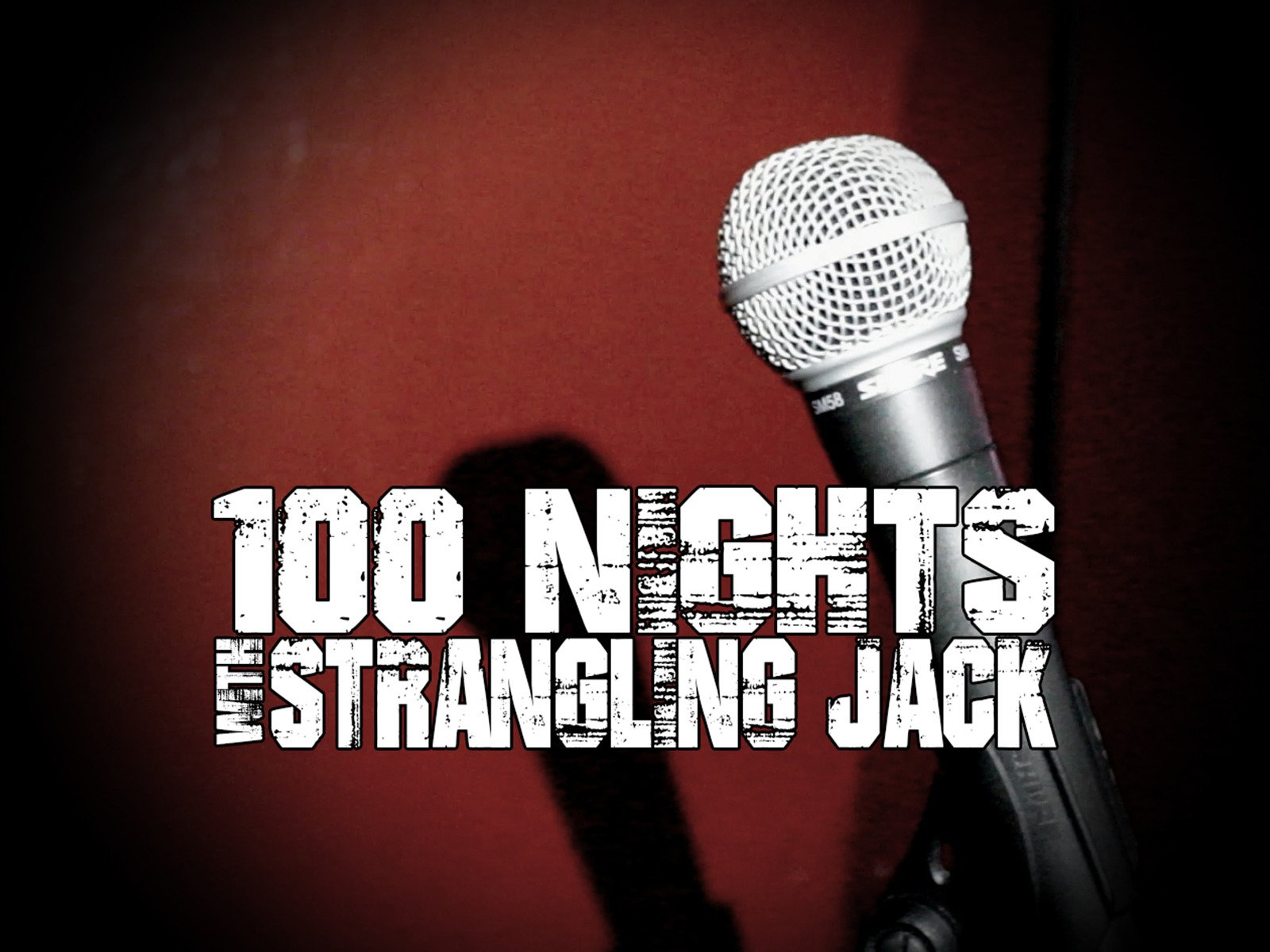 100 Nights with Strangling Jack